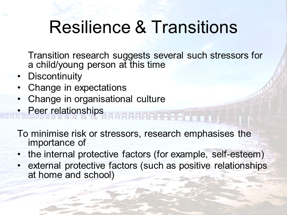 Resilience & Transitions