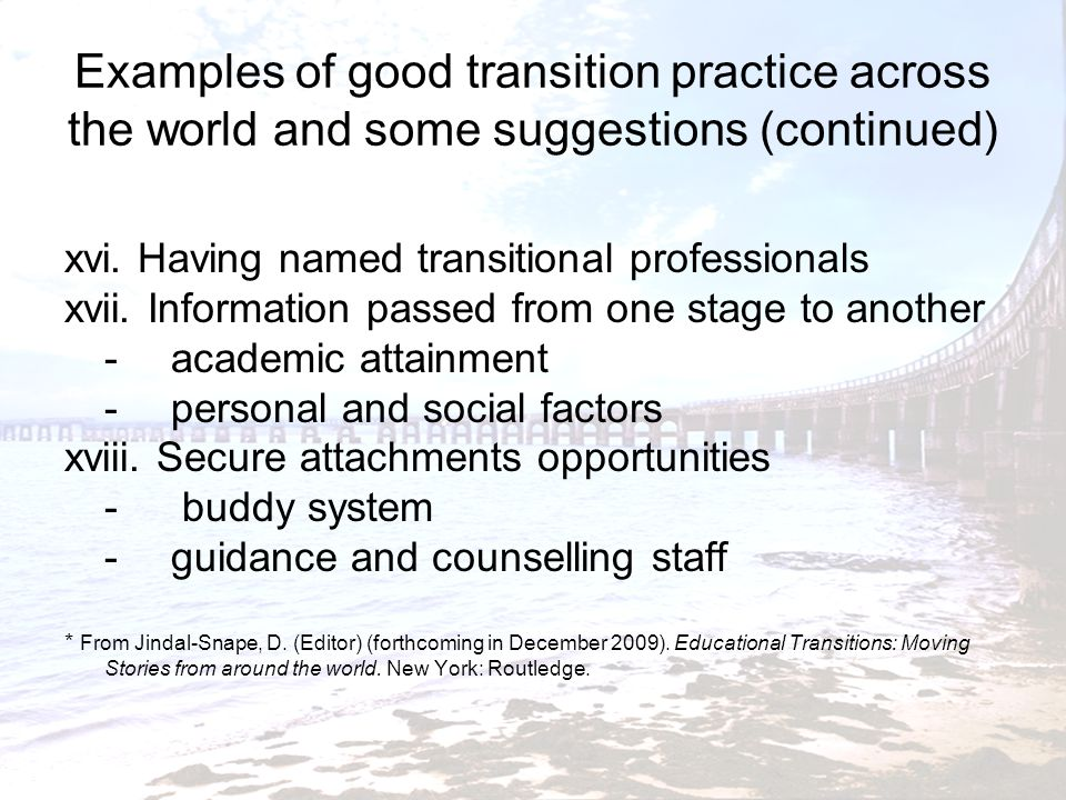 Examples of good transition practice across the world and some suggestions (continued)
