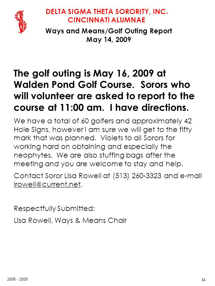 Ways and Means/Golf Outing Report May 14, 2009