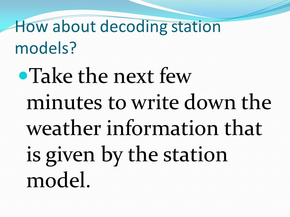 How about decoding station models