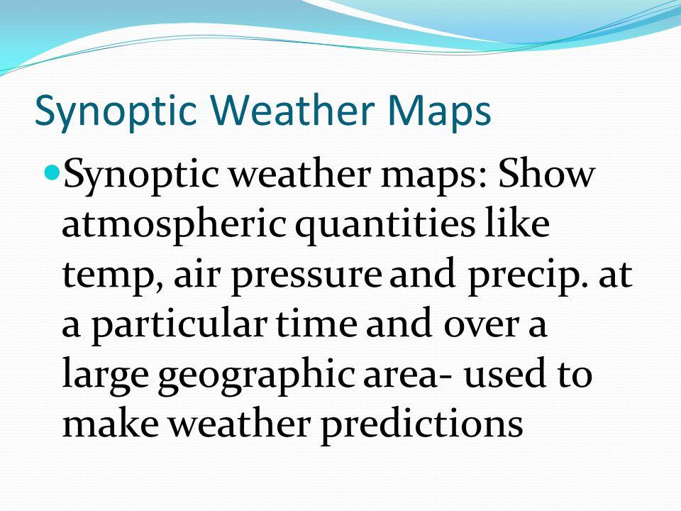 Synoptic Weather Maps