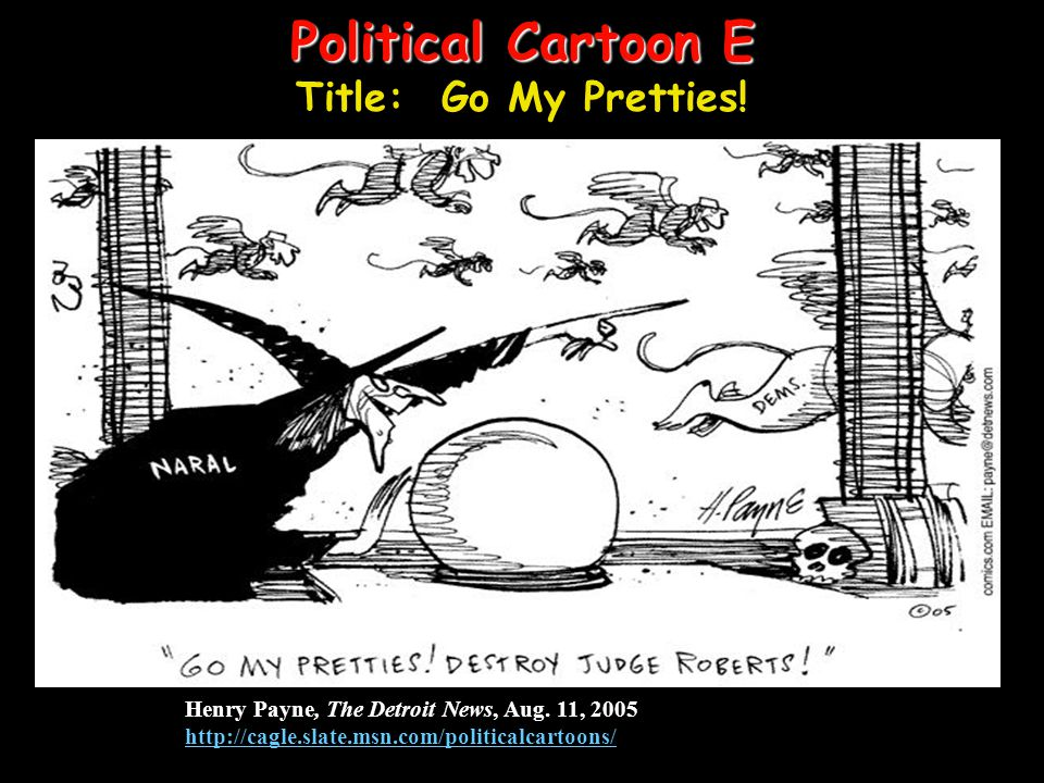 Political Cartoon E Title: Go My Pretties!