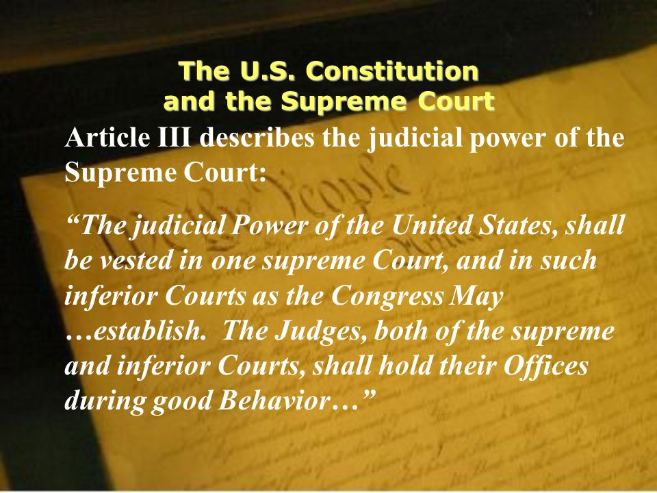 The U.S. Constitution and the Supreme Court