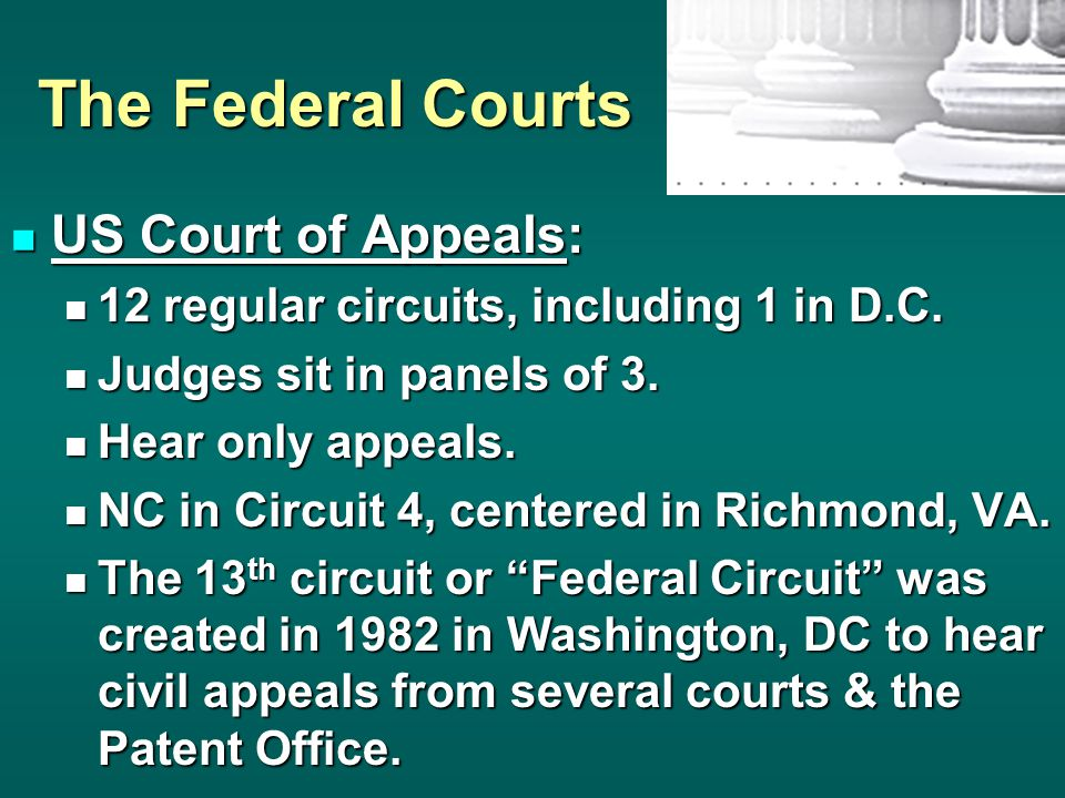 The Federal Courts US Court of Appeals:
