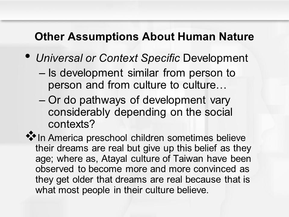 Other Assumptions About Human Nature