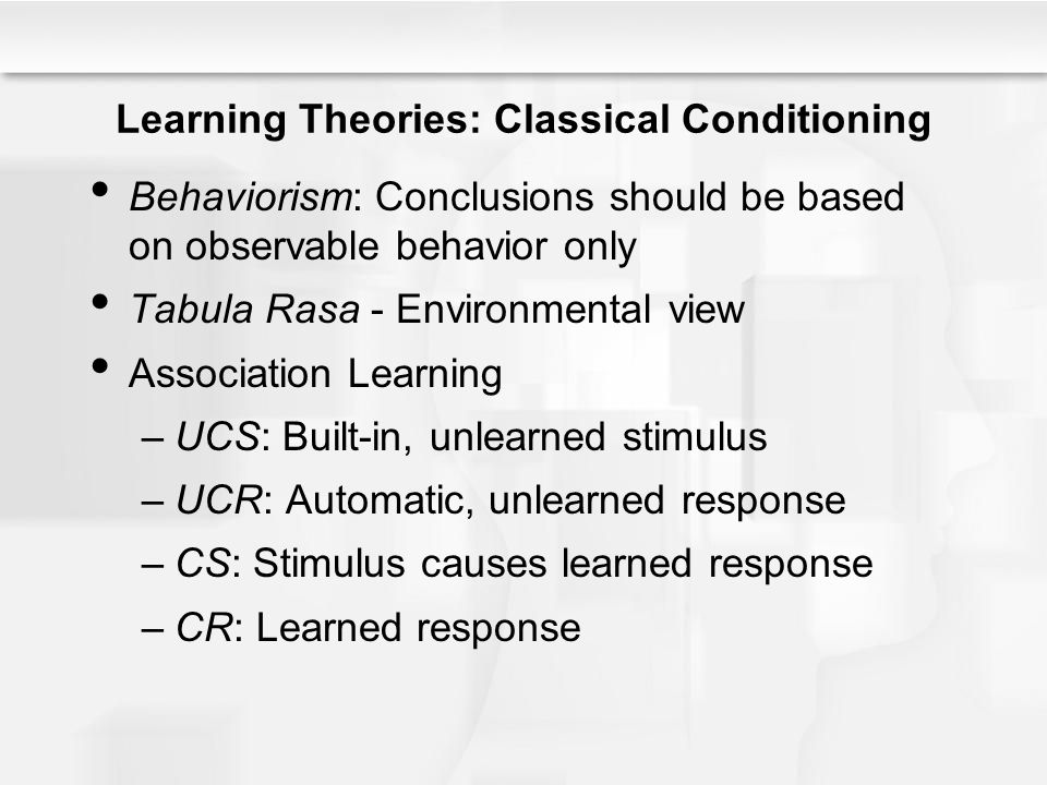 Learning Theories: Classical Conditioning