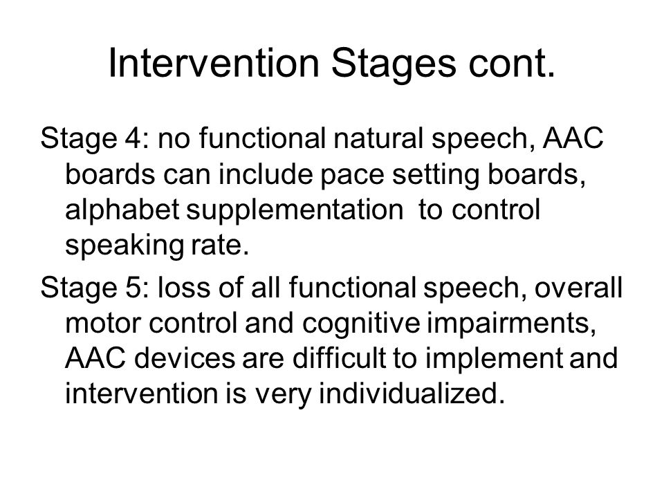 Intervention Stages cont.