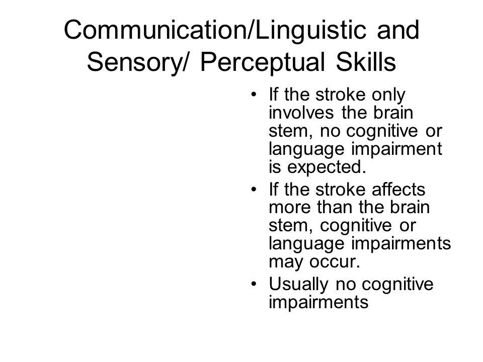 Communication/Linguistic and Sensory/ Perceptual Skills