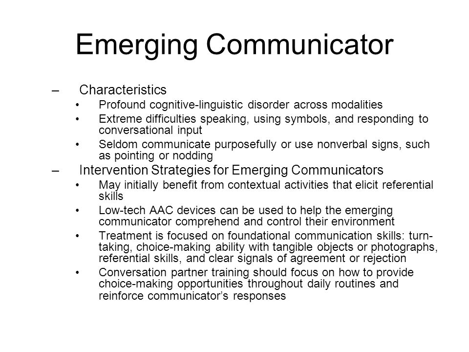 Emerging Communicator