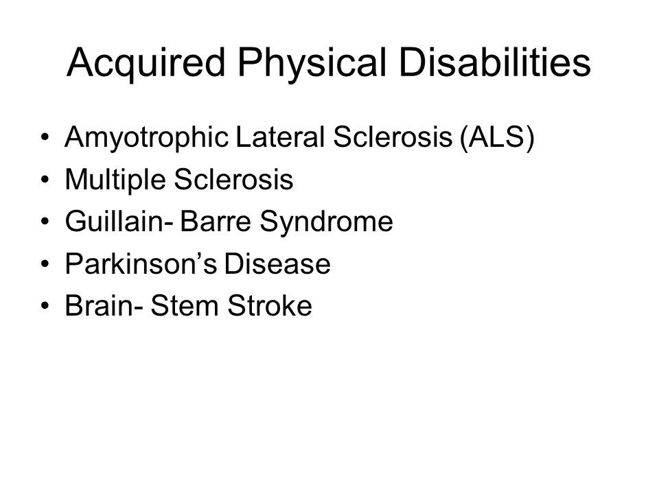 Acquired Physical Disabilities