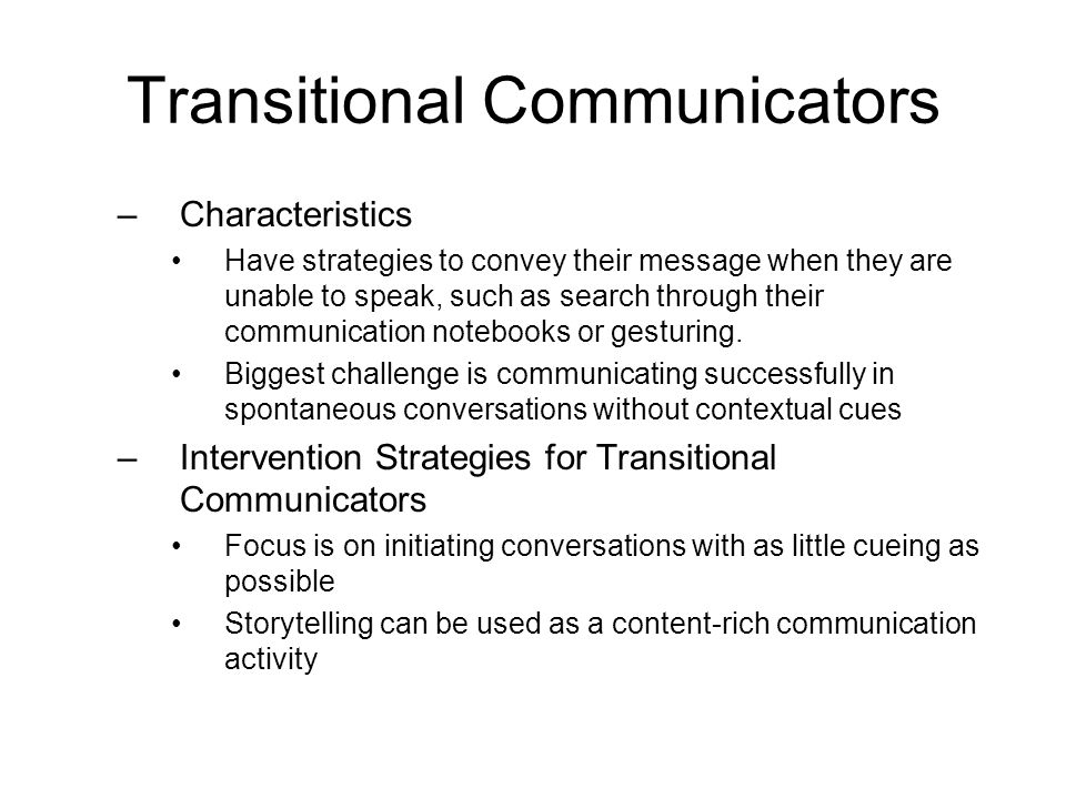 Transitional Communicators