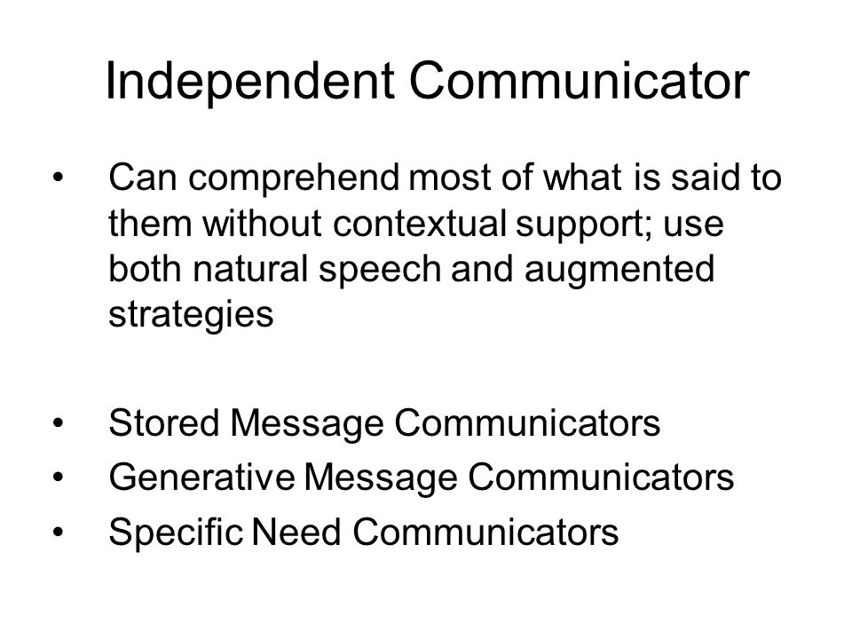Independent Communicator