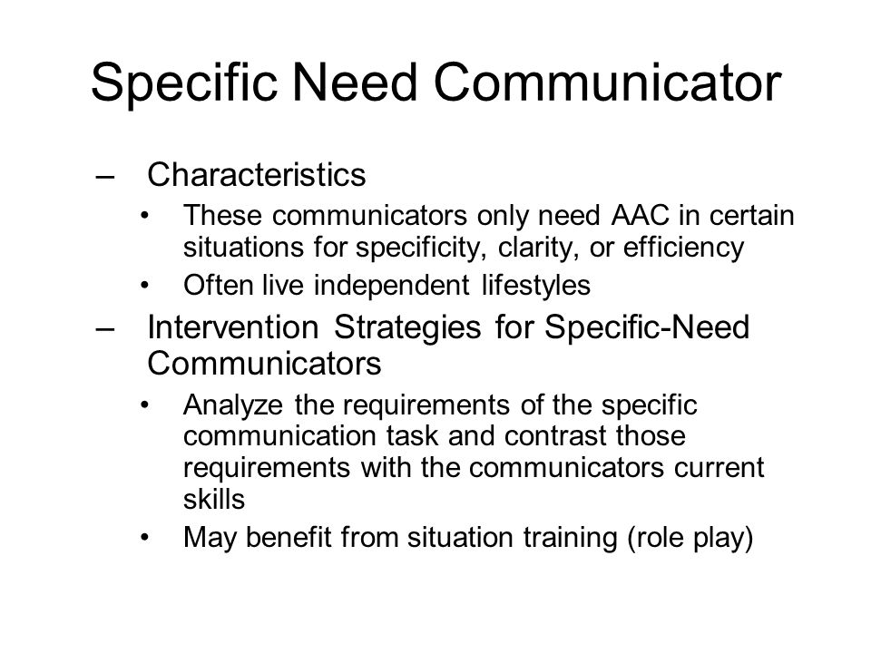 Specific Need Communicator