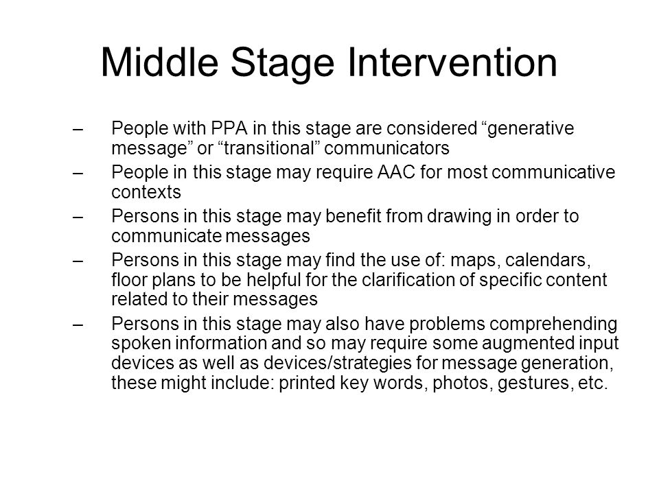 Middle Stage Intervention