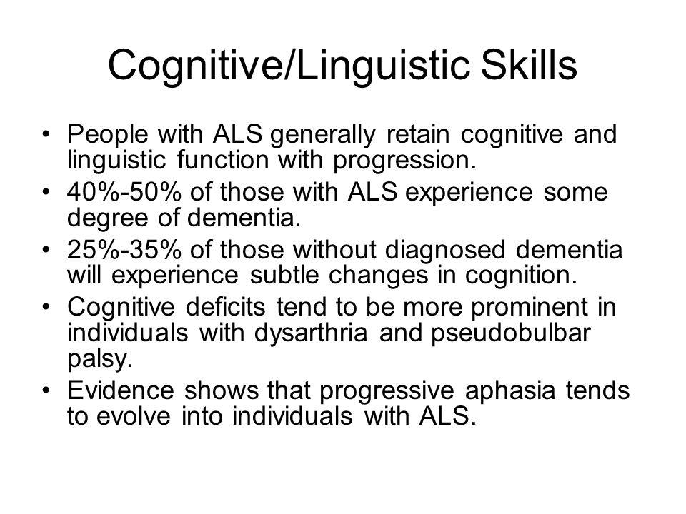 Cognitive/Linguistic Skills