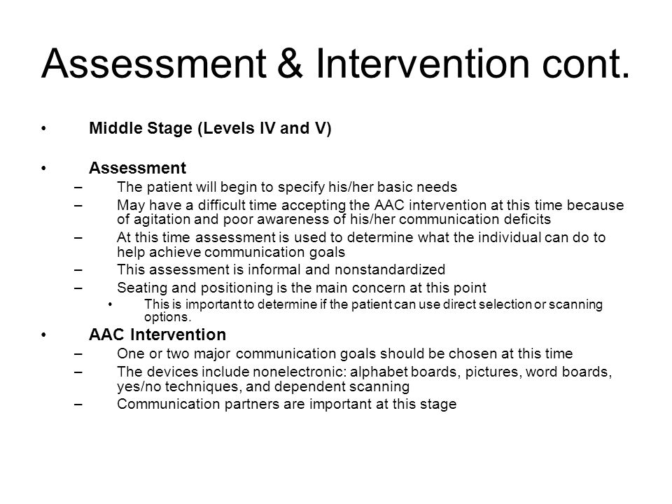 Assessment & Intervention cont.