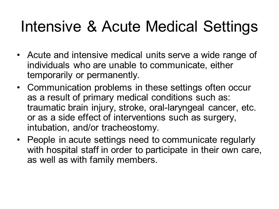 Intensive & Acute Medical Settings