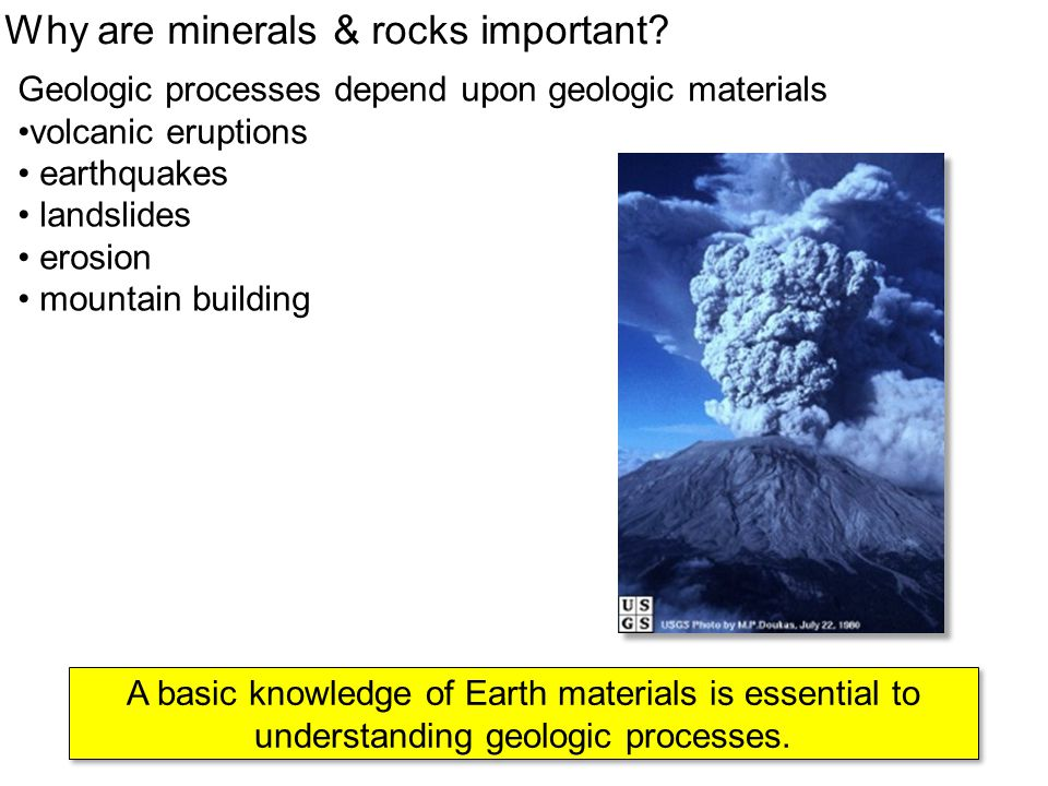Why are minerals & rocks important