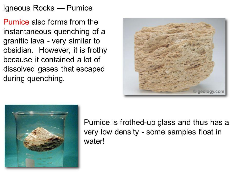 Igneous Rocks — Pumice