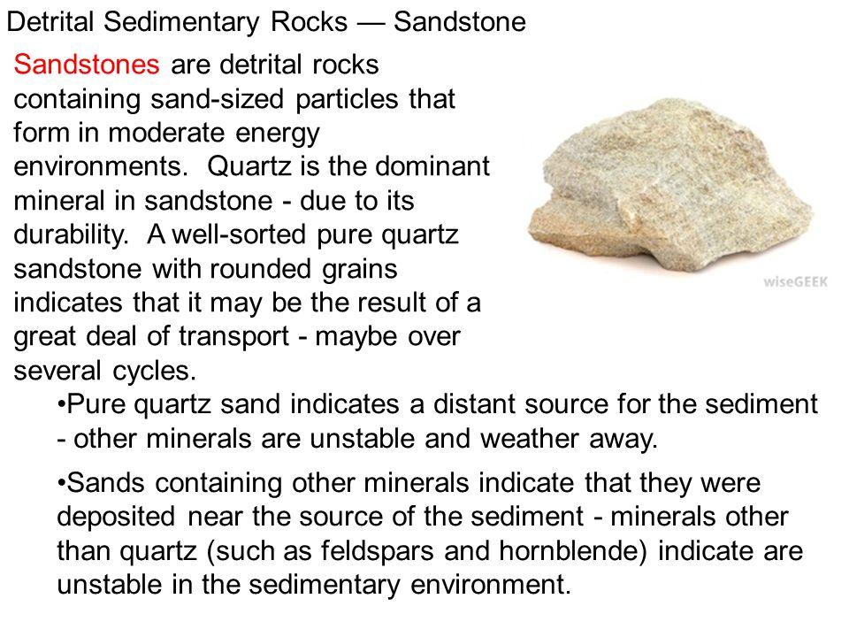 Detrital Sedimentary Rocks — Sandstone