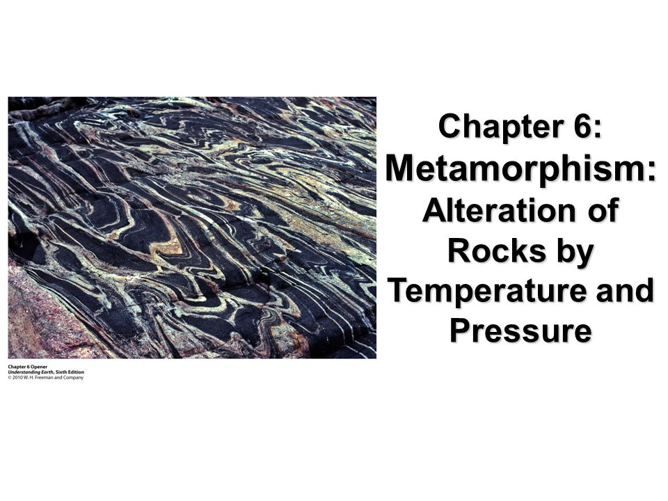 Alteration of Rocks by Temperature and Pressure