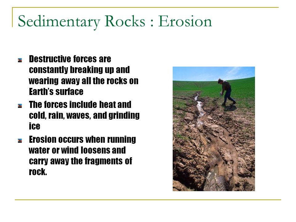 Sedimentary Rocks : Erosion