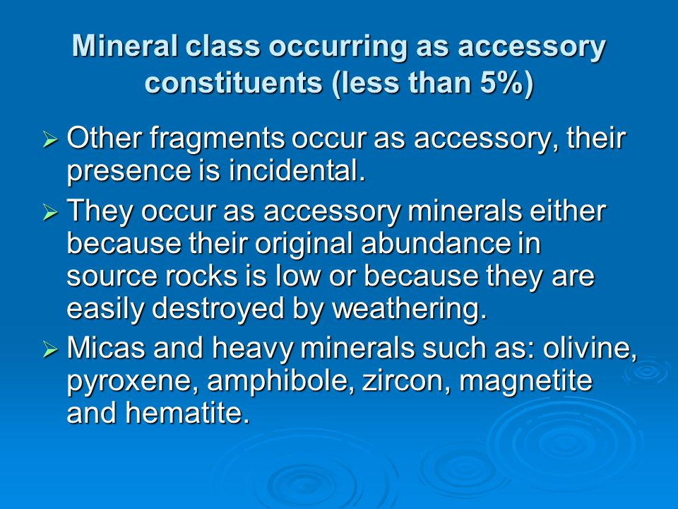 Mineral class occurring as accessory constituents (less than 5%)