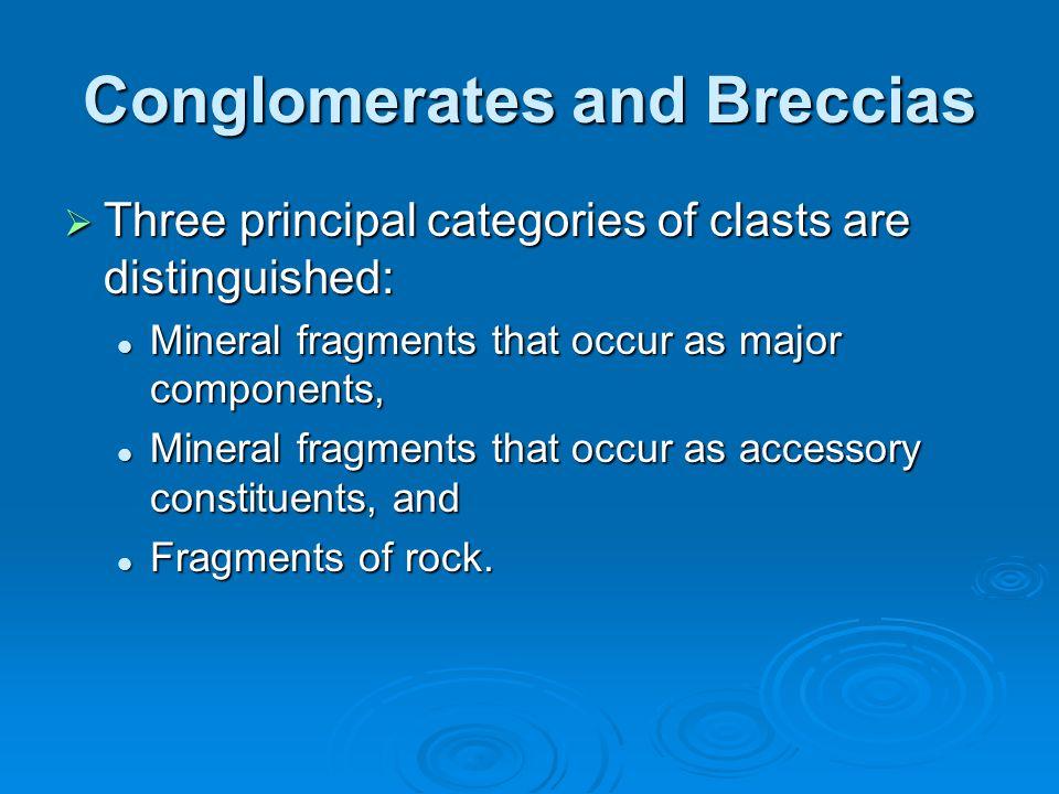 Conglomerates and Breccias
