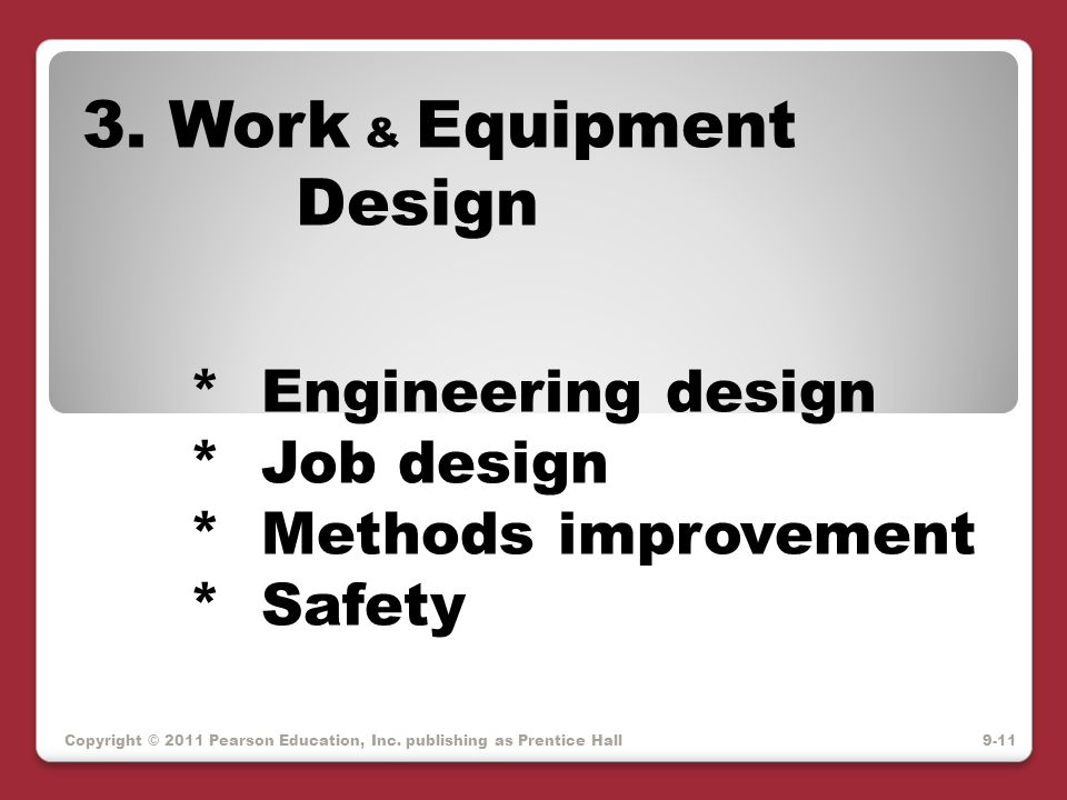 3. Work & Equipment Design