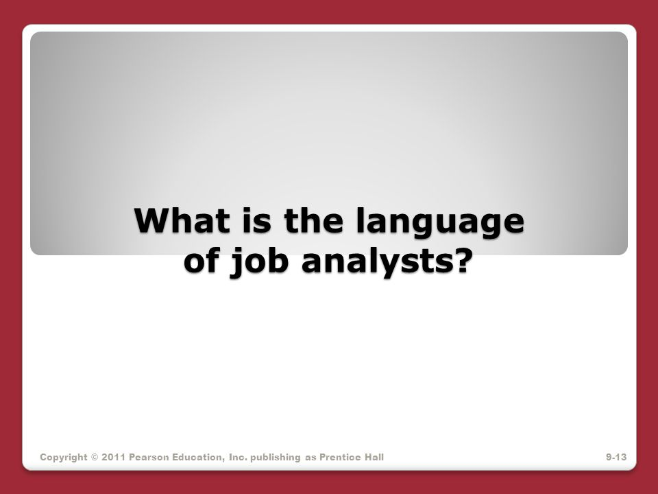 What is the language of job analysts