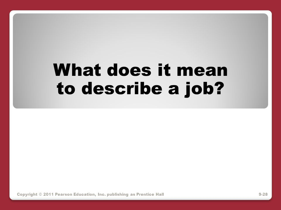 What does it mean to describe a job