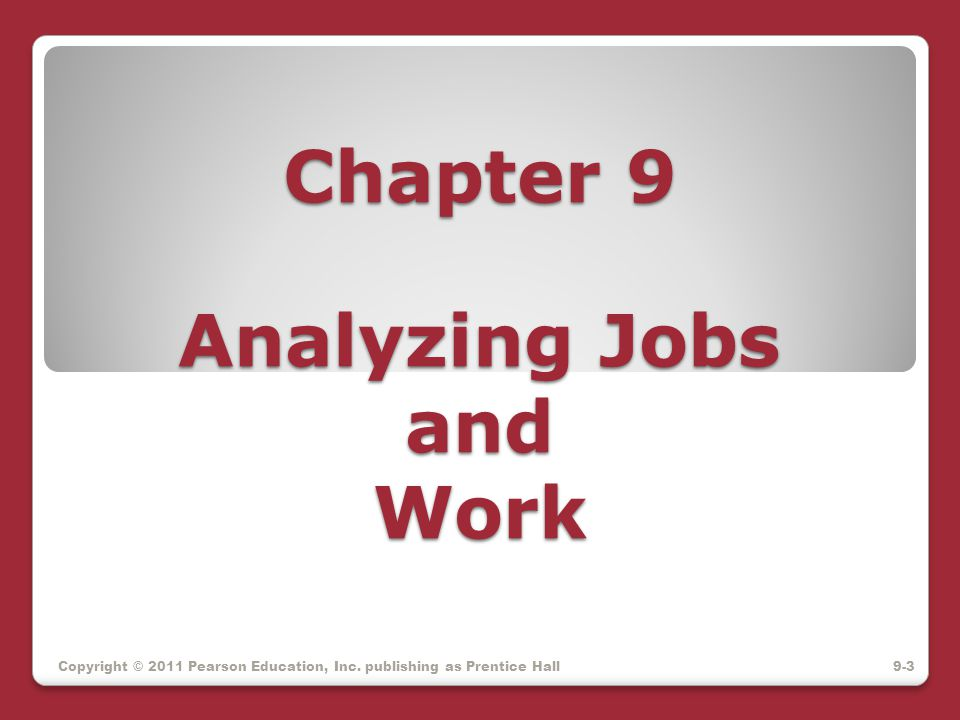 Chapter 9 Analyzing Jobs and Work