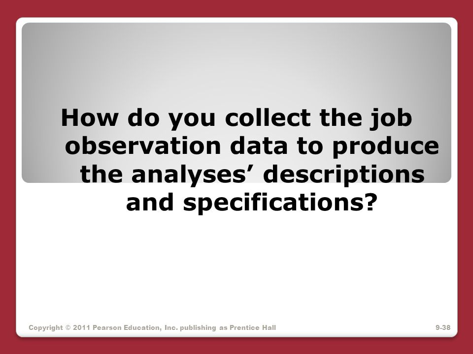 How do you collect the job observation data to produce the analyses' descriptions and specifications
