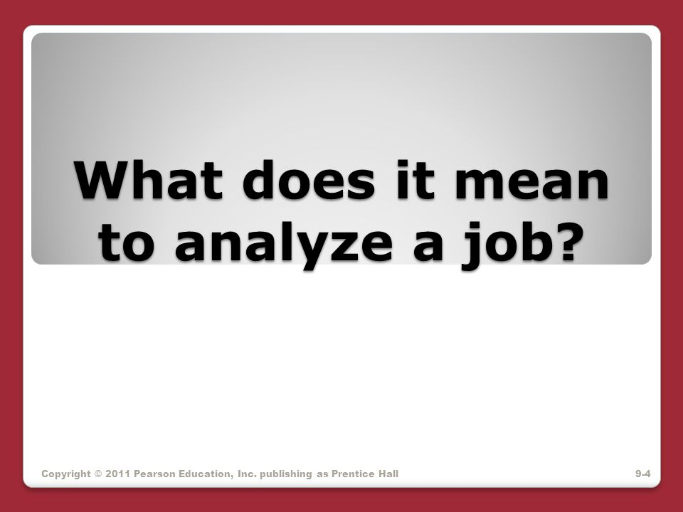 What does it mean to analyze a job