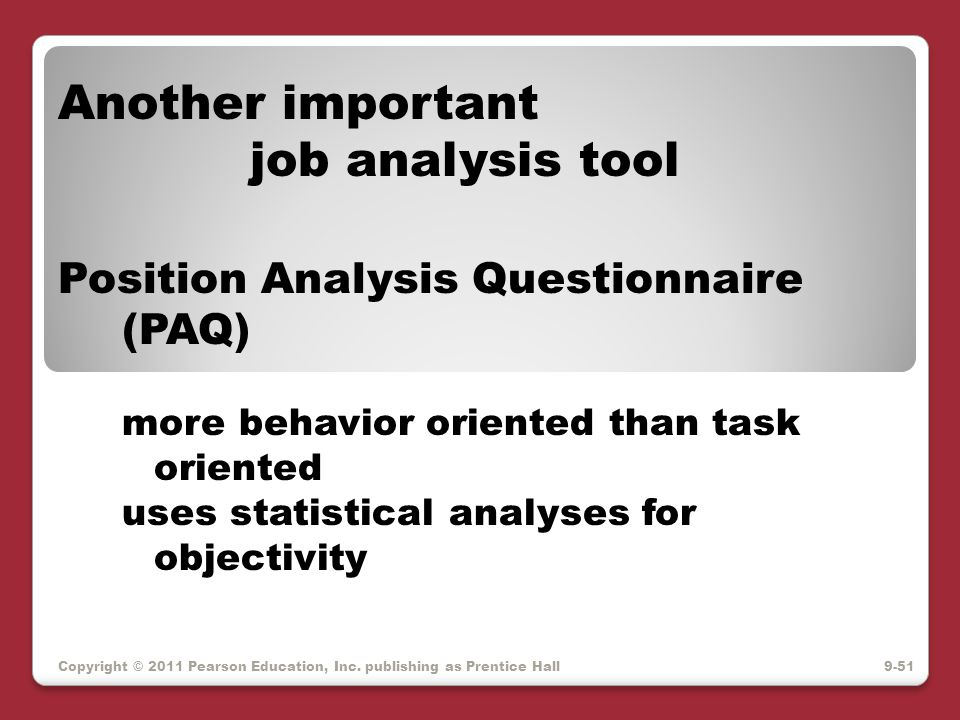 Another important job analysis tool Position Analysis Questionnaire