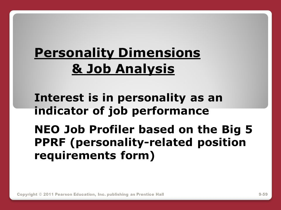 Personality Dimensions. & Job Analysis