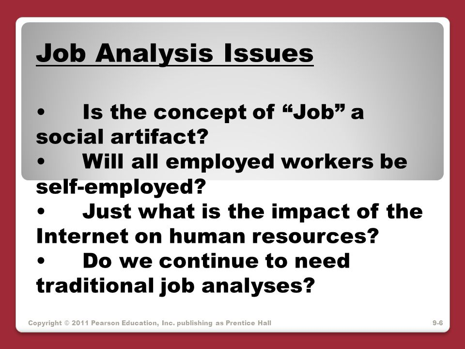 Job Analysis Issues Is the concept of Job a social artifact