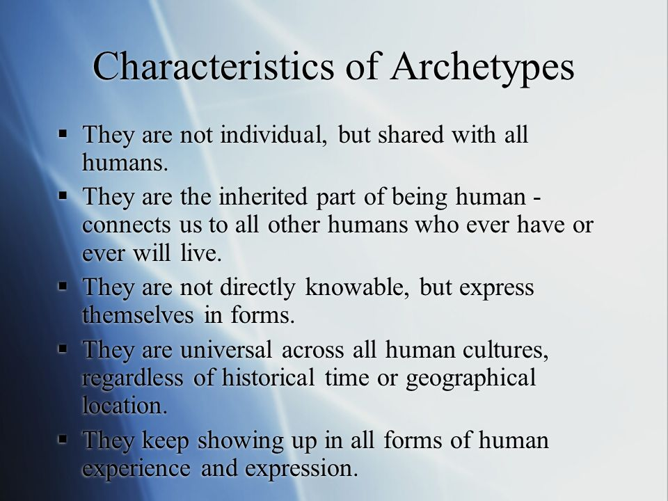 Characteristics of Archetypes