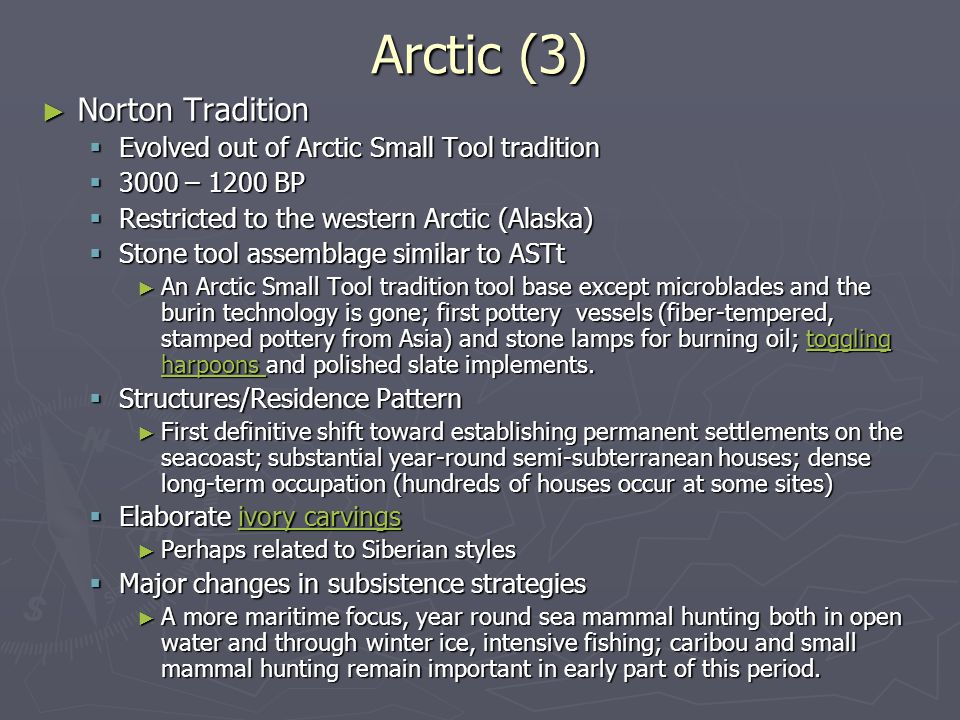 Arctic (3) Norton Tradition Evolved out of Arctic Small Tool tradition