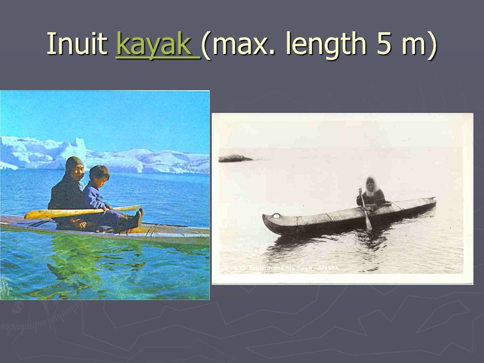 Inuit kayak (max. length 5 m)