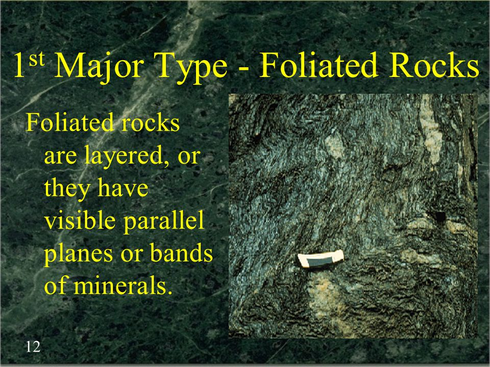 1st Major Type - Foliated Rocks