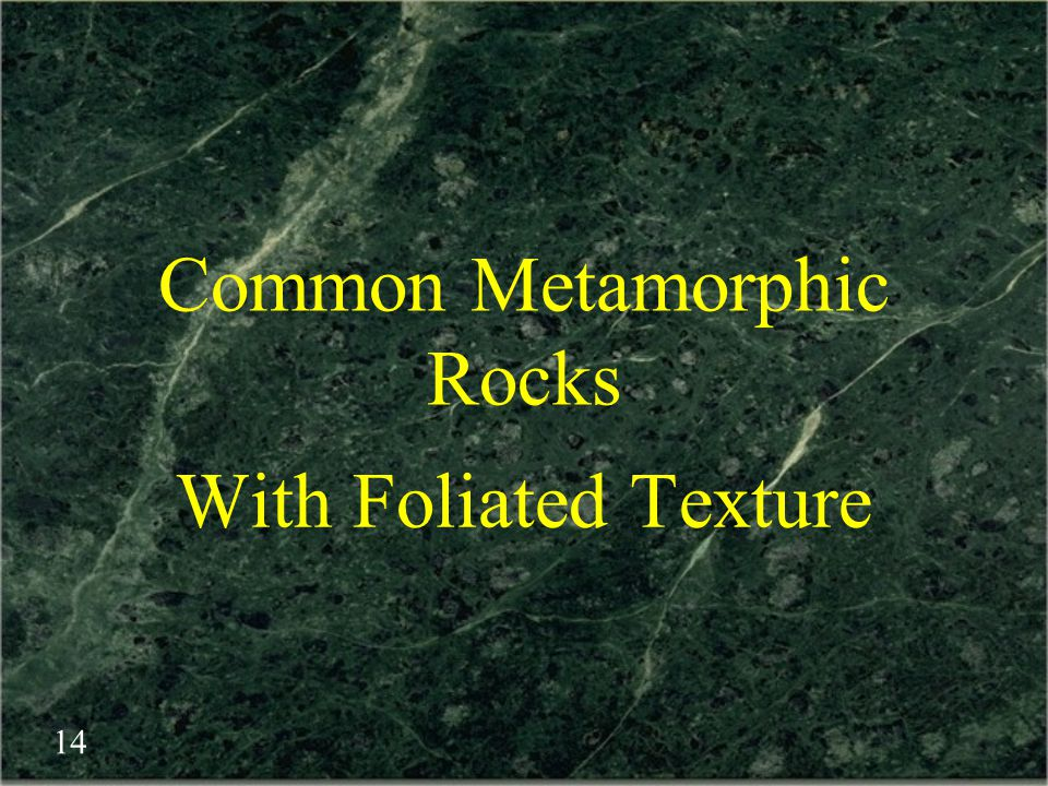 Common Metamorphic Rocks