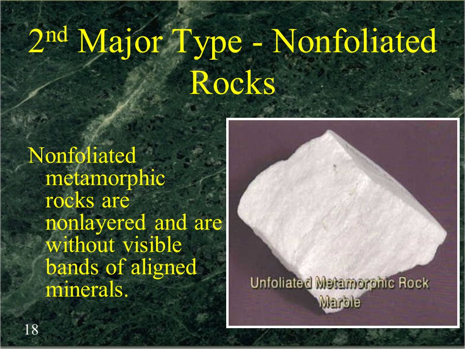 2nd Major Type - Nonfoliated Rocks