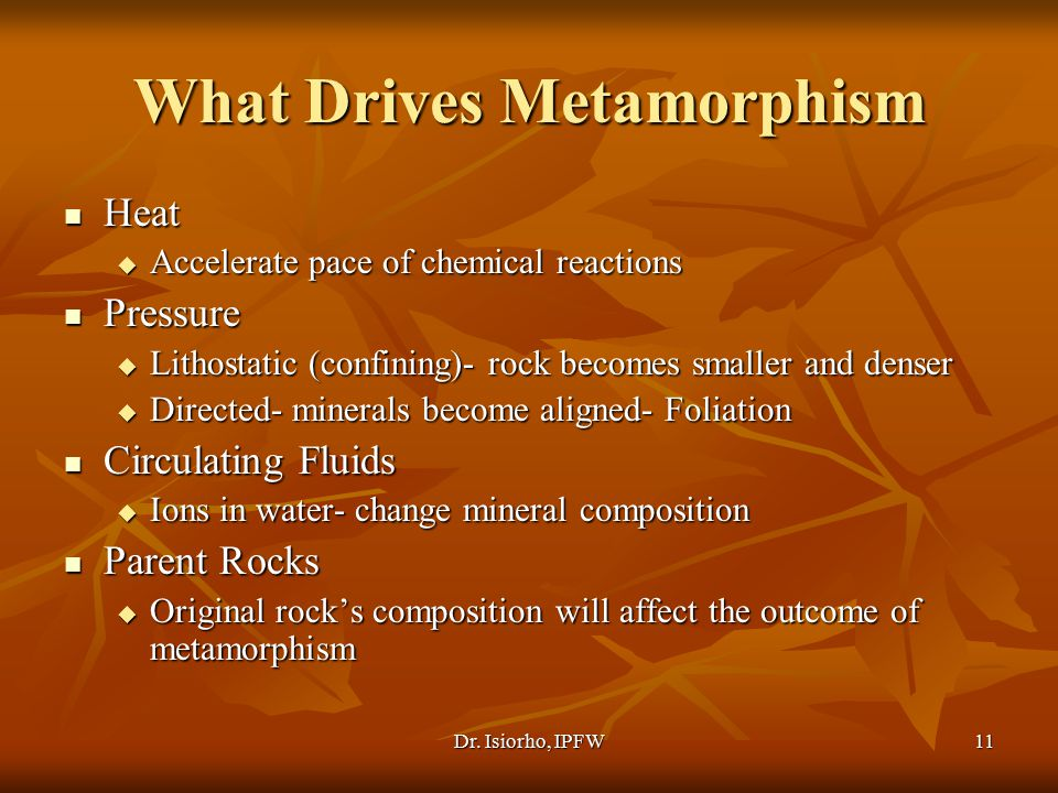 What Drives Metamorphism