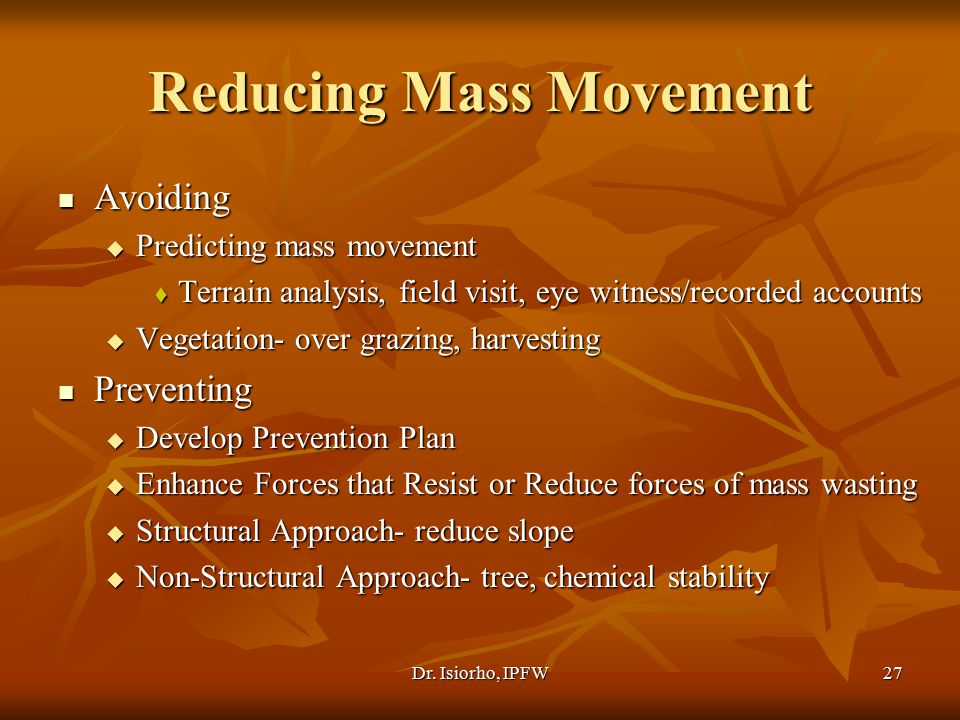 Reducing Mass Movement