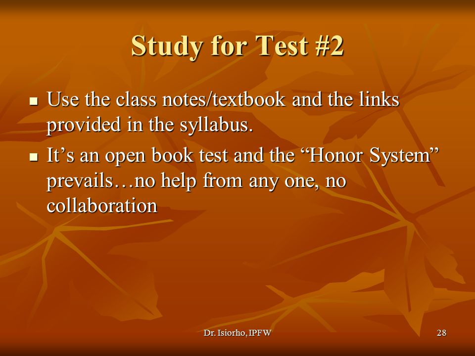 Study for Test #2 Use the class notes/textbook and the links provided in the syllabus.