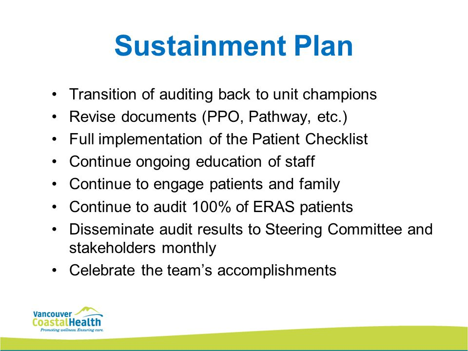 Sustainment Plan Transition of auditing back to unit champions