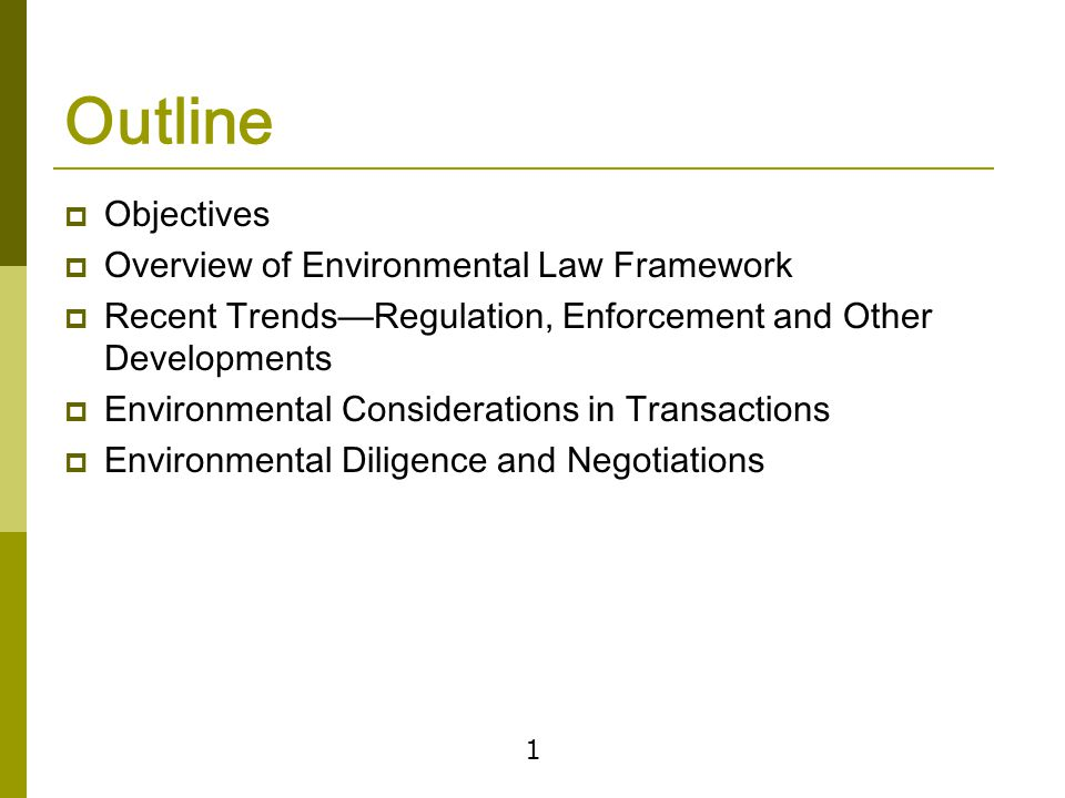 Introduction to the Environmental Framework—Cleanup and Liability Laws