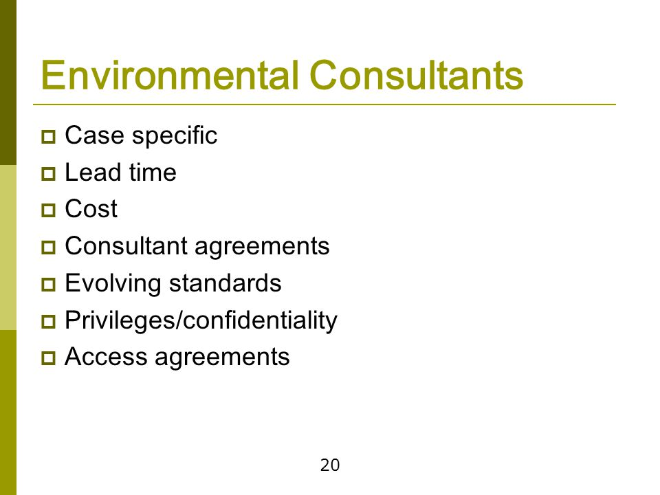 Structuring the Deal Various ways of managing environmental risk