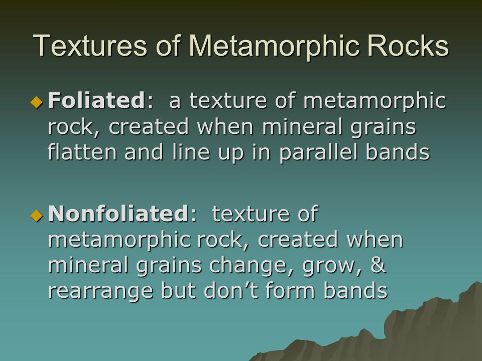 Textures of Metamorphic Rocks
